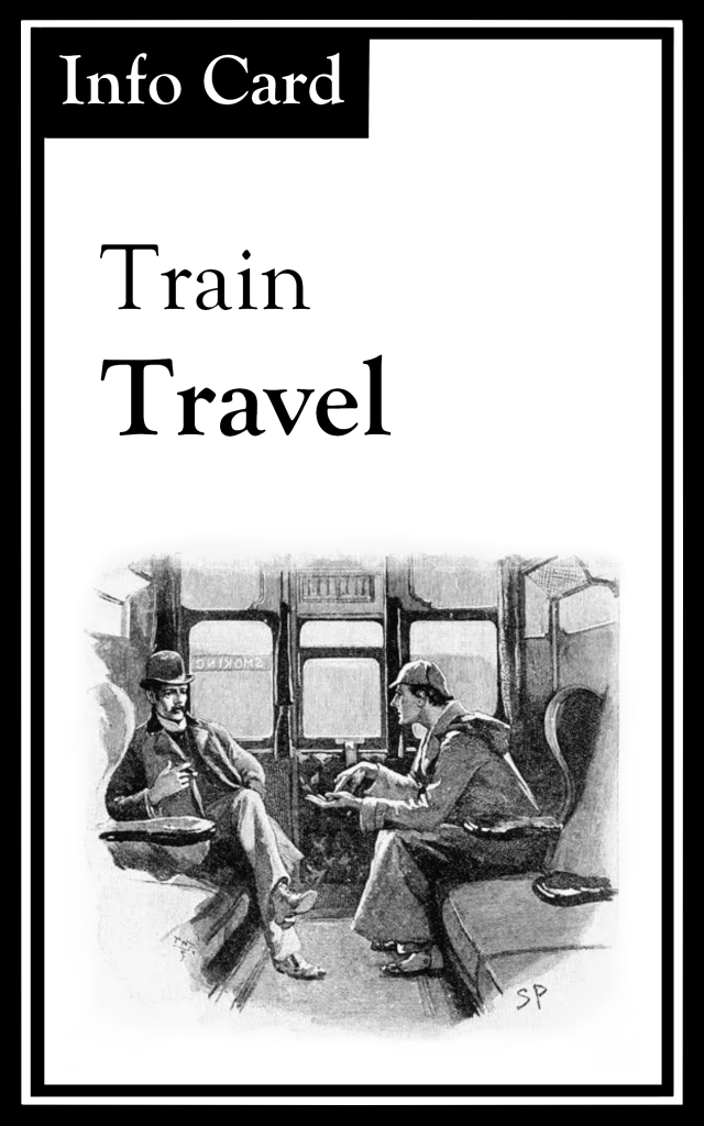"The title is ""Train Travel.""  There is an image of Holmes and Watson sitting in a train carriage."